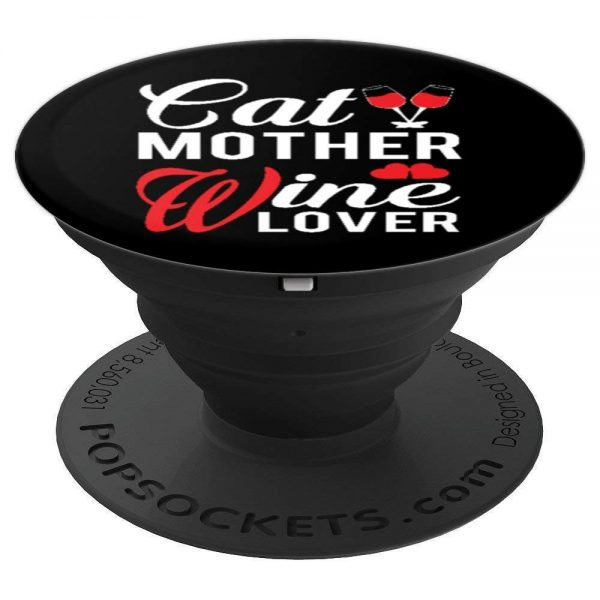 Cat Mother Wine Lover PopSockets for cat lovers
