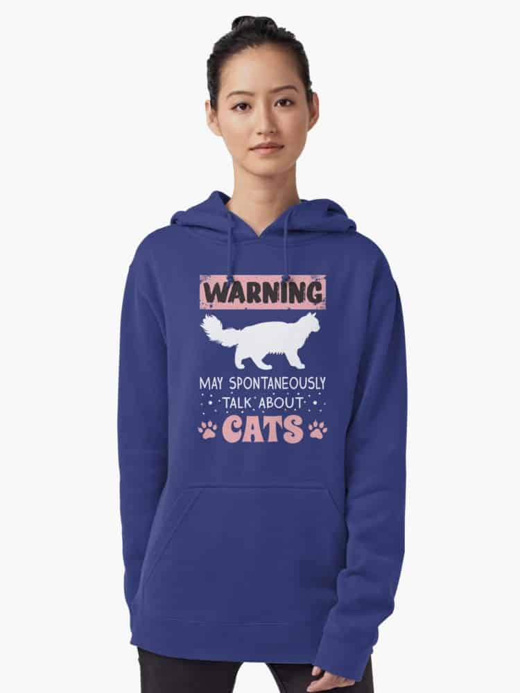 May Spontaneously Talk About Cats 2: Stay warm in style this fall with our favorite hoodies for cat lovers! From adorable munchkin cat sweatshirts to hilarious quotes for all cat people, you'll love our selection!
