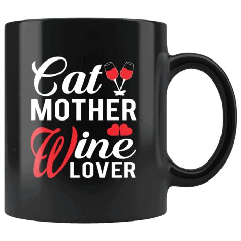 Funny Cat Mother Wine Lover Mug