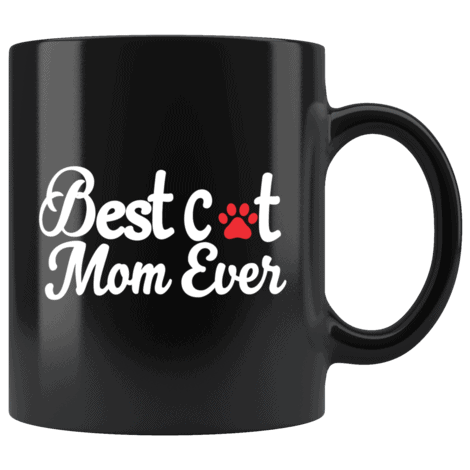 Best Cat Mom Ever With A paw print coffee mug
